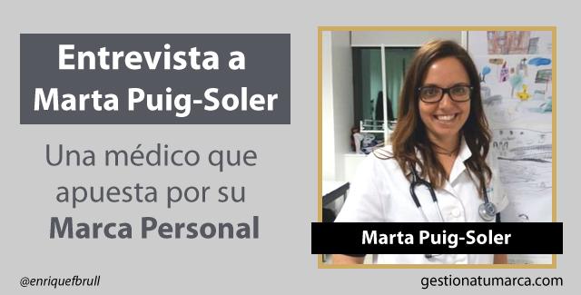 Entrevista a Marta Puig-Soler: Una médico que apuesta por su Marca Personal